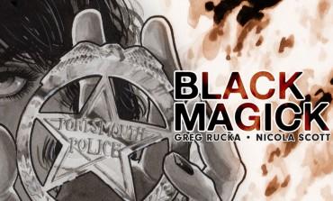 Rucka and Scott Comic 'Black Magick' Optioned For Series Development
