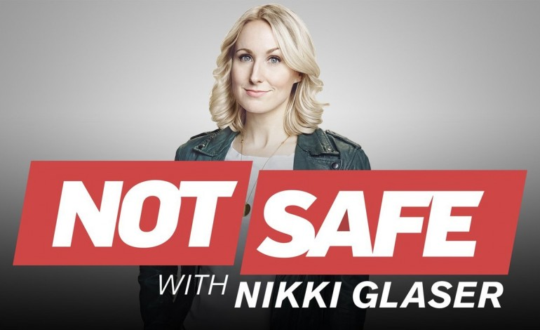 Comedy Central Cancels 'Not Safe with Nikki Glaser'